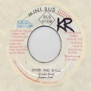 OVER THE WALL / VERSION. Artist: Frankie Paul. Label: Mini Bus
